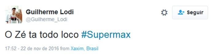 Supermax (Foto: Divulgação)