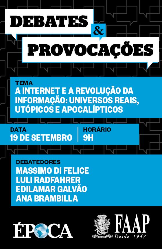 Debates e Provocações Internet (Foto: Arte Época)
