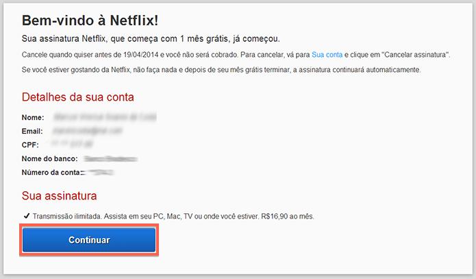 Confirmando a adesão ao Netflix (Foto: Reprodução/Marvin Costa)