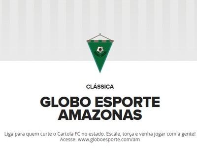 Cartola Liga Globo Esporte Amazonas (Foto: Reprodução)