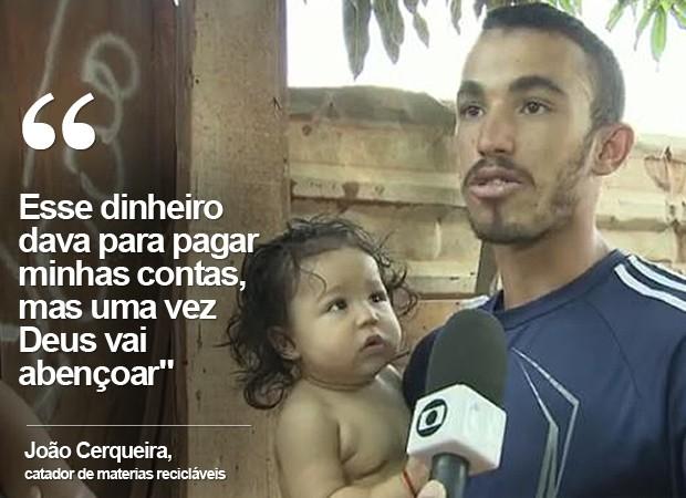 O catador João Rodrigues Cerqueira, que devolveu US$ 1,4 mil achados no lixo, no DF (Foto: Reprodução)