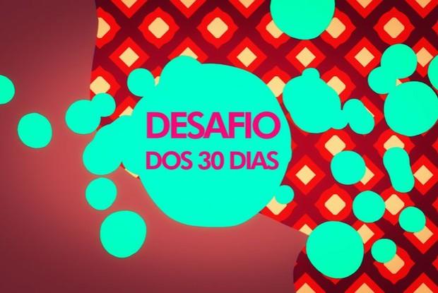 Desafio dos 30 dias (Foto: RBS TV/Divulgação)