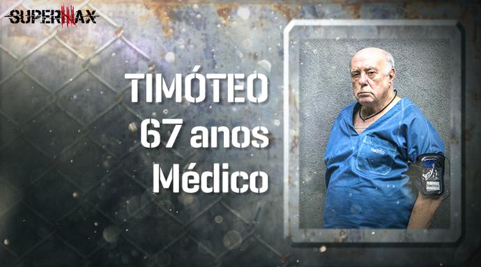 Supermax: perfil do participante Timóteo (Foto: Gshow)