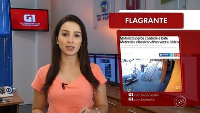 Confira o Direto do G1 Sorocaba e Jundiaí desta sexta-feira