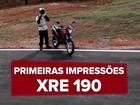 Honda XRE 190: primeiras impressões