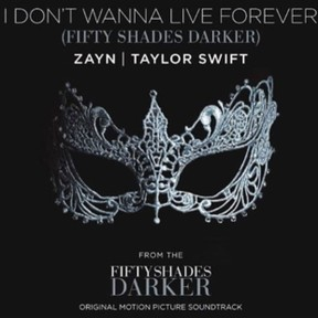 Capa do single I'dont wanna live forever, de Taylor Swift e Zayn Malik  (Foto: Instagram/ Reprodução)