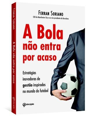 Livro A Bola Não Entra por Acaso (Foto: Divulgação)