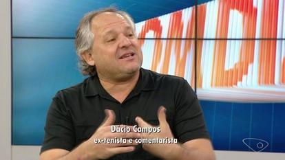 Comentarista Dácio Campos fala sobre estrelas do tênis