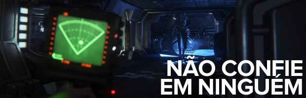 'Alien: Isolation' não confie (Foto: Divulgação/Sega)