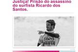 Peti��o na internet pede justi�a para caso do surfista Ricardo dos Santos