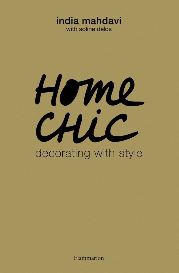 Capa de HOME CHIC: Decorating with Style (Foto: Flammarion 2013)