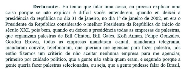 Em depoimento à PF, o ex-presidente Lula diz que era o melhor presidente da república do início do século 21 (Foto: Reprodução)