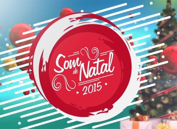Neste sábado (12), a partir das 14h45, a RPC transmite o Especial de Som de Natal (Foto: Divulgação/RPC)