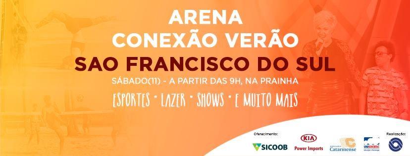 Arena Conexão Verão será em São Francisco do Sul (Foto: RBS TV/Divulgação)