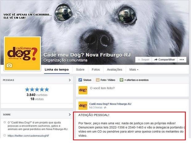 Dono de página de protenção aos animais pede para as pessoas não fazerem justiça com as próprias mãos (Foto: Reprodução/Facebook)
