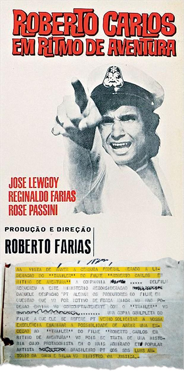 EXCEÇÃO O trailer do filme Roberto Carlos em ritmo de aventura (cartaz à esq.) foi liberado pela Censura após intervenção do ministro da Justiça (abaixo) (Foto: Reprodução)