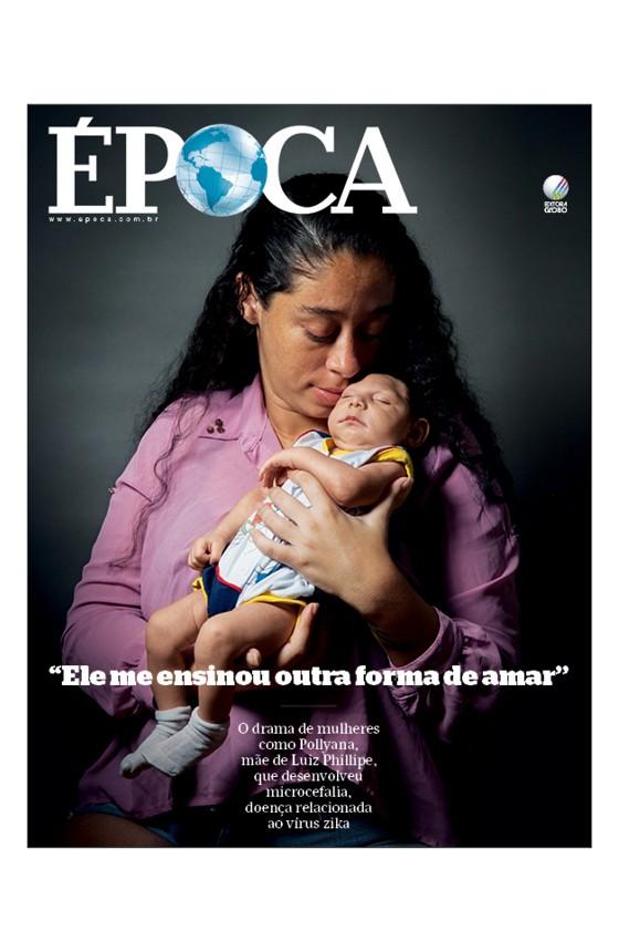 """Revista ÉPOCA - capa da edição 921 - Pollyana: """"Ele me ensinou outra forma de amar""""  (Foto: André Arruda/ÉPOCA)"""
