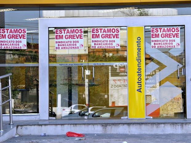 Paralisação dos bancários iniciou no dia 6 de setembro (Foto: Suelen Gonçalves/G1 AM)