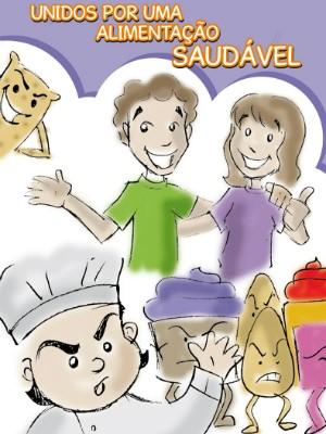 História em Quadrinhos criada pelo Banco de Alimentos quer educar sobre comidas saudáveis (Foto: Banco de Alimentos de Tatuí/Divulgação)