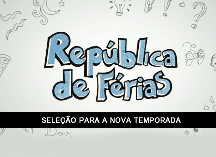 Plugue vai fazer seleção para a nova temporada do República de Férias (Foto: TV Rio Sul)