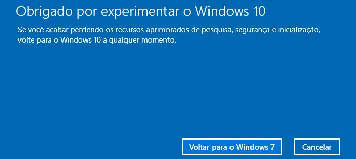 Confirme que deseja desinstalar o Windows 10 (Foto: Reprodução/Helito Bijora)