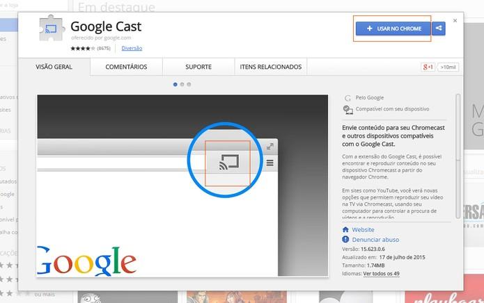 Adicione o Google Chromecast no navegador do Chrome (Foto: Reprodução/Barbara Mannara)