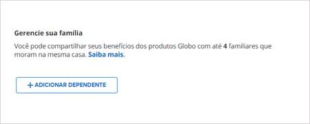 Adicionar dependentes (Foto: Conta Globo)