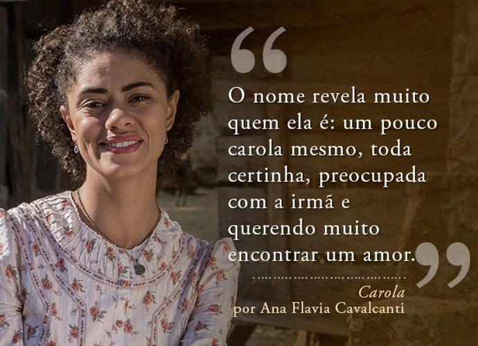 Carola (Ana Flavia) (Foto: Gshow)