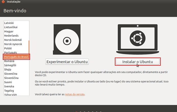 Selecione o idioma e instale o Ubuntu direto no disco rígido do computador (Foto: Reprodução/Paulo Alves)