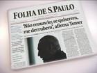 Em entrevista à Folha, Temer diz que foi ingênuo ao conversar com Joesley