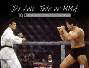 Livro Do Vale-Tudo ao MMA - 100 anos de luta (Foto: Reprodução)