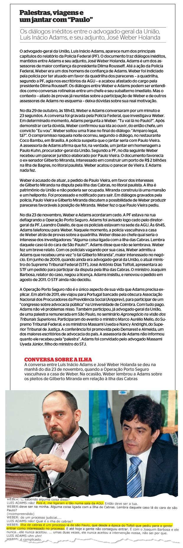 PALESTRAS O advogado-geral da União, Luís Inácio Adams, e seu ex-adjunto, José Weber Holanda. Adams não vê conflito de interesses em dar conferências em escritórios de advocacia (Foto: Andre Dusek/Estadão Conteúdo e Paulo de Araújo/CB/D.A Press )