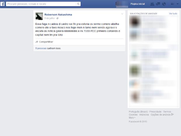 Em uma das postagens, preso fala sobre fuga na cadeia em julho (Foto: Reprodução/Facebook)
