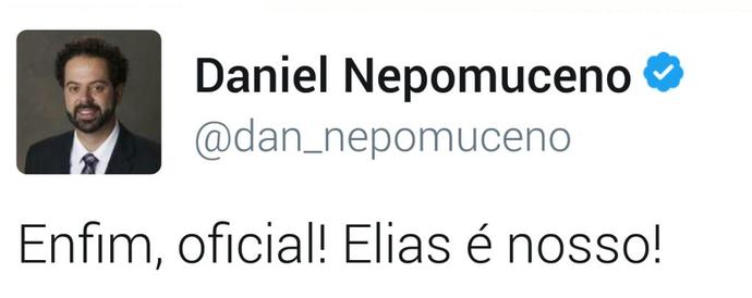 Daniel Nepomuceno usou o Twitter para oficializar a contratação de Elias (Foto: Reprodução/Internet)