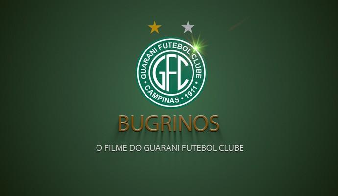 Pôster filme oficial Bugrinos Guarani Futebol Clube (Foto: Samir Cheida / Divulgação)