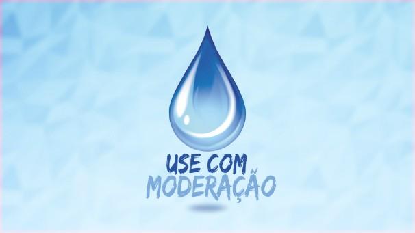 Resultado de imagem para agua use com moderação