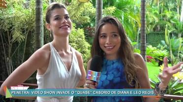 'Vídeo Show' invade o quase casório de Diana e Léo Régis