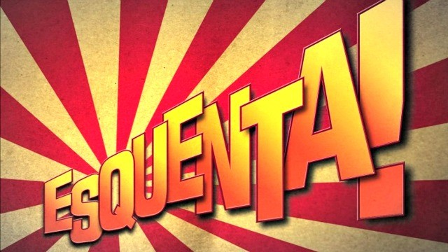 esquenta (Foto: Divulgação)