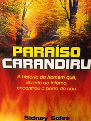 paraíso carandiru (Foto: Divulgação)