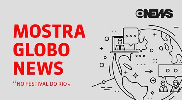 Mostra GloboNews no Festival do Rio (Foto: Reprodução/GloboNews)