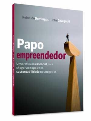 O livro Papo empreendedor foi lançado em março  (Foto: Divulgação)