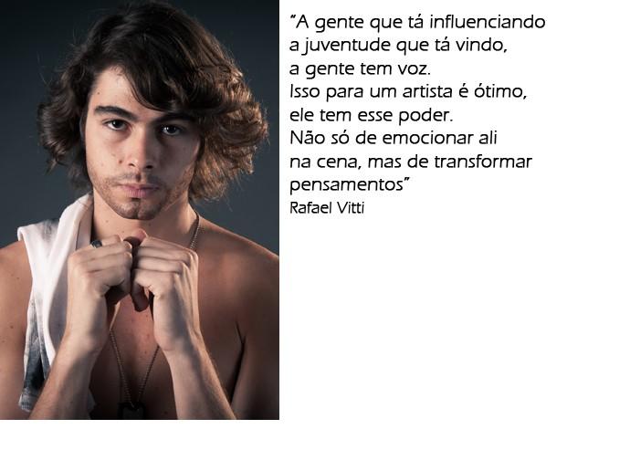 Rafael Vitti sobre a influência que causa nos jovens (Foto: Fabiano Battaglin / Gshow)