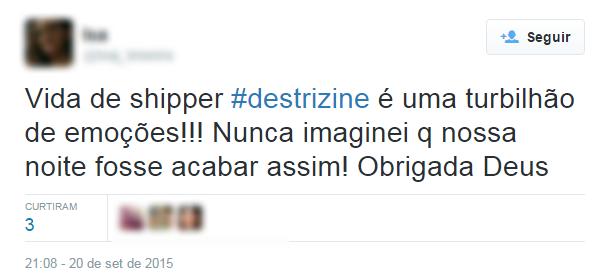 Fãs comentam usando a hashtag Destrizine (Foto: Twitter / Reprodução)