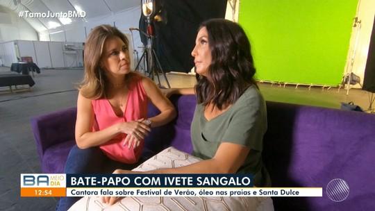Ivete Sangado dá entrevista ao BMD onde fala sobre Festival de Verão e Santa Dulce
