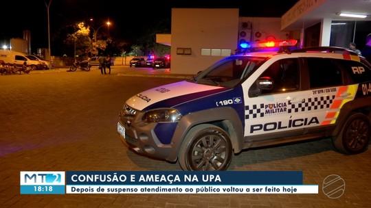 Depois de ameaças e confusão, atendimento é retomado em UPA de Cuiabá