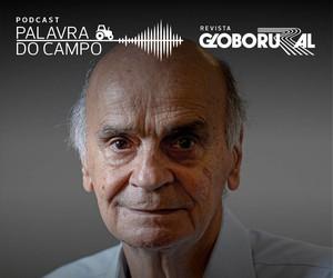 Drauzio Varella fala sobre fome e Covid-19 no podcast Palavra do Campo