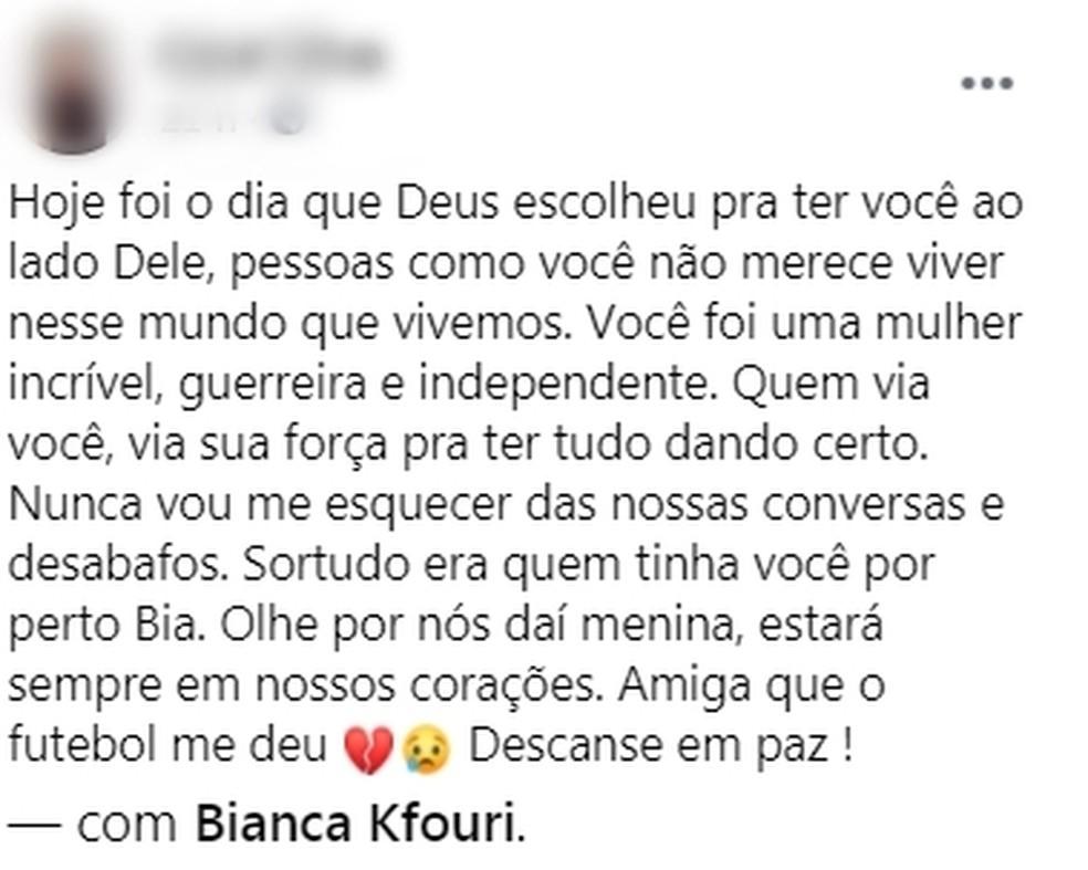 Amiga lamenta morte de Bianca nas redes sociais  — Foto: Reprodução/Facebook