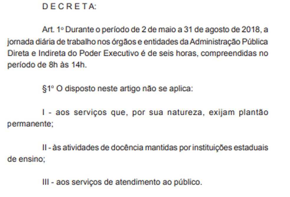 Decreto afirma que serviços de atendimento ao público não seriam prejudicados (Foto: Reprodução/Dário Oficial)