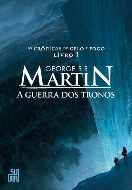 Nova edição do primeiro volume da saga Guerra dos Tronos, de George R.R. Martin (Foto: Divulgação)