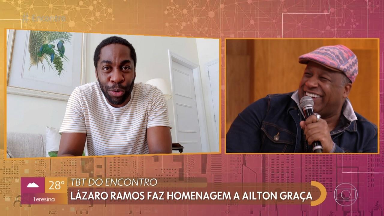Lázaro Ramos manda mensagem para Ailton Graça